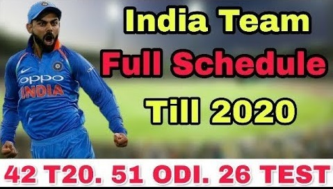 Indian Cricket Team Schedule Till 2020