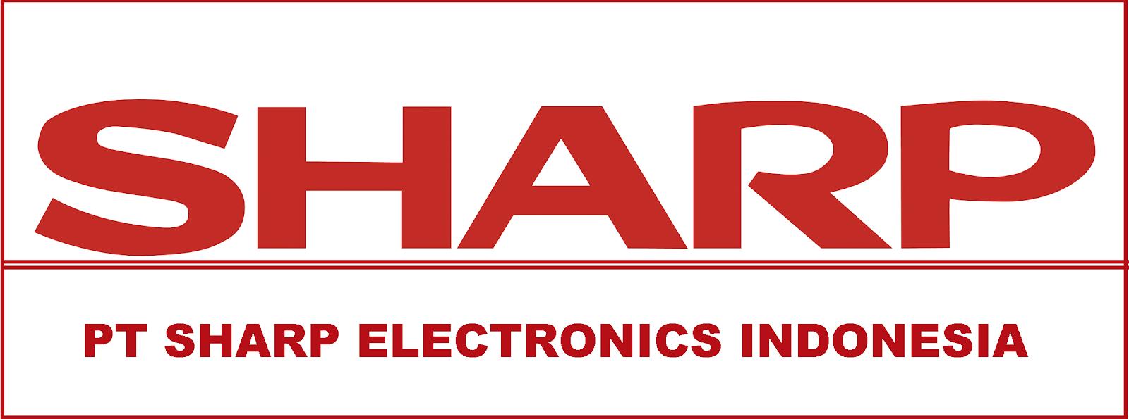 Info Lowongan Kerja Terbaru Bulan Mei 2018 PT Sharp Electronics Indonesia