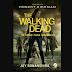 Retorno Para Woodbury | Último livro saga The Walking Dead será lançado em outubro no Brasil