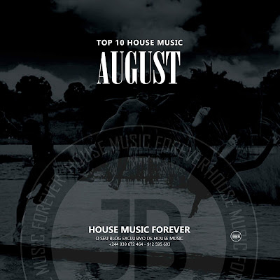 Top 10 House Music August by JB
