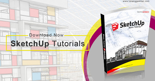 Basic Tutorial SketchUp