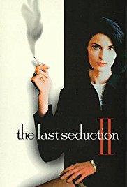 Watch The Last Seduction II Online Free 1999 Putlocker