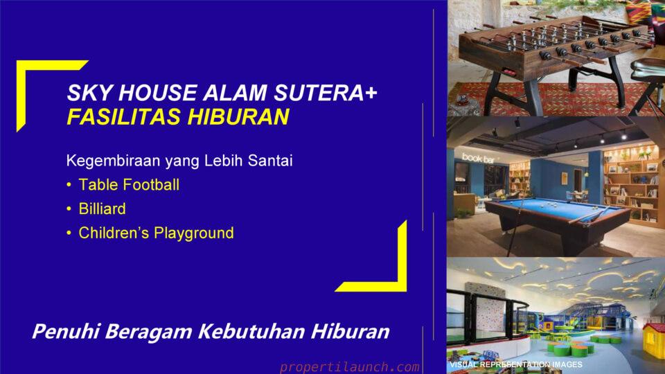 Fasilitas Hiburan Sky House Alam Sutera