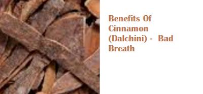 Benefits Of Cinnamon (Dalchini) -  Bad Breath