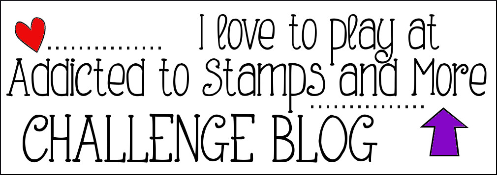 Addicted to Stamps and More!
