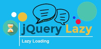Cara Mempercepat Loading Blog Dengan Lazy Load - belajarkuh