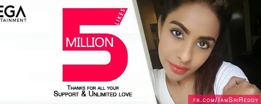 Sri Reddy says Thanks for 5 Million Likes on Facebook