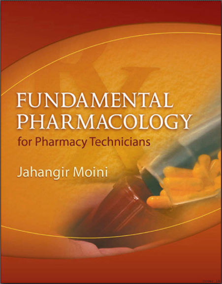 Fundamental Pharmacology for Pharmacy Technicians (2009) [PDF]