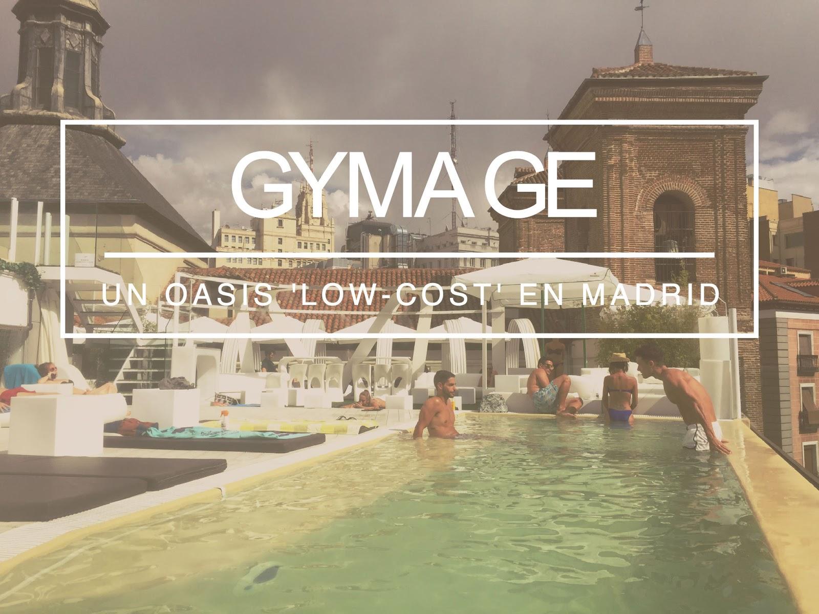 Gymage Un Oasis Low Cost En Madrid La Maleta De Carla