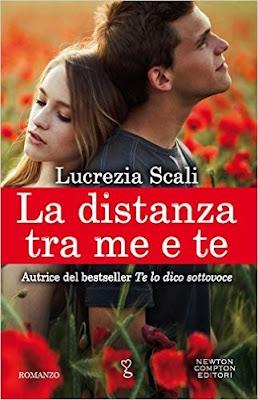 [Recensione #30]: LA DISTANZA TRA ME E TE di Lucrezia Scali
