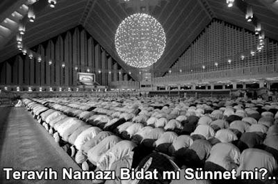 Teravih Namazi Bidat mi Sünnet mi