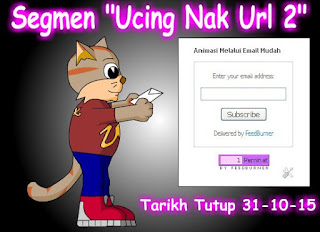 http://ucingkadayan.blogspot.com/2015/10/segmen-ucing-nak-url-2.html