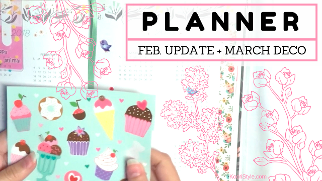 KooriStyle, Koori Style, Setup, 2018, Planner, Planning, Agenda, Journal, Decoration, Decoracion, Febrero, February, Washi, Stickers, Pegatinas, Calcomanias, Ideas, Idea, Cute, Kawaii, March, Marzo,