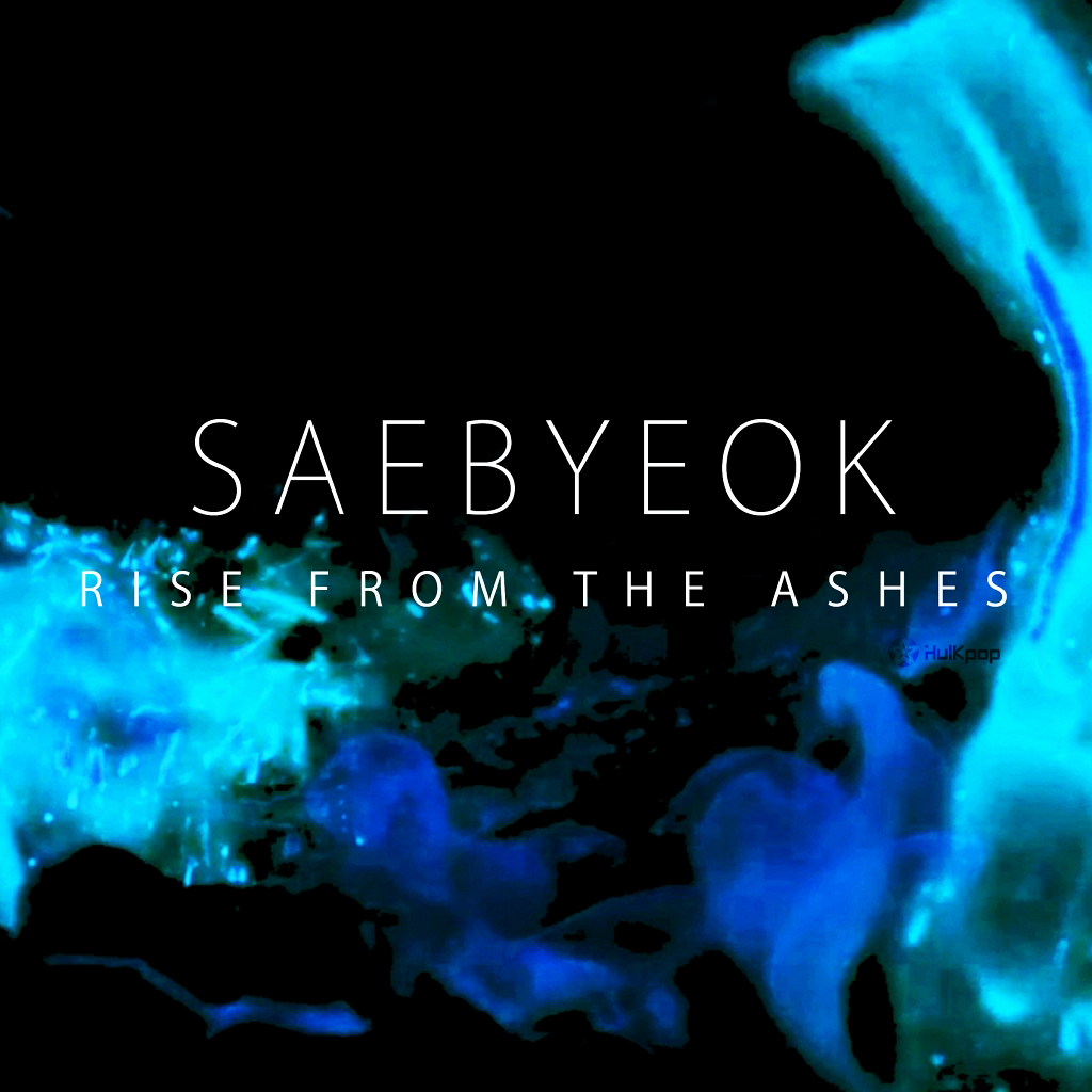 [EP] Saebyeok – Rise From The Ashes