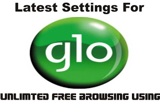 New Working Server For Glo N0.00k Unlimited Free Surfing