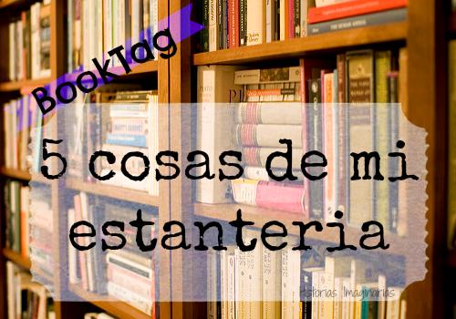 Book-Tag: 5 cosas de mi estantería