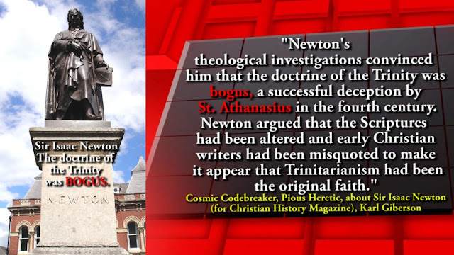 Sir Isaac Newton, believed that the belief in the TRINITY was a flagrant violation of the First of the Ten Commandments.