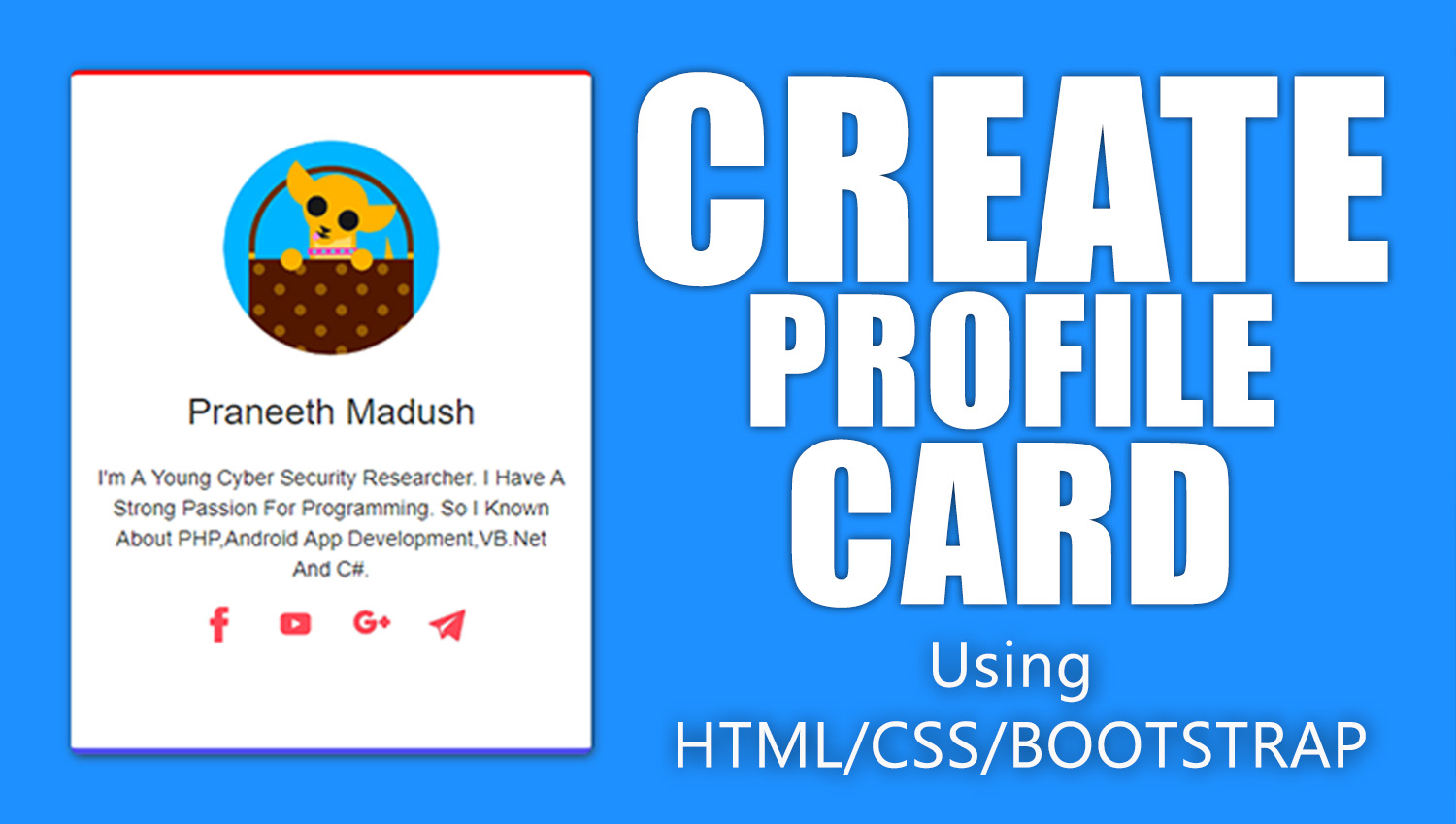 Create simple profile card css and bootstrap | Praneeth Madush