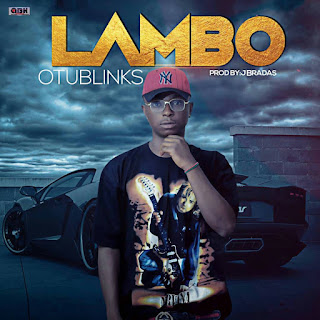 Music: Otublinks - Lambo