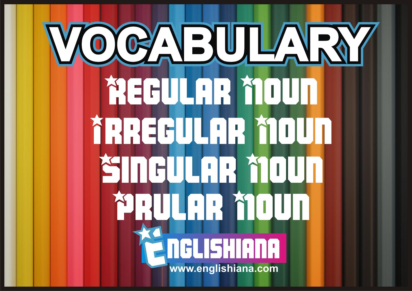 Kata Benda Tunggal Dan Jamak Dalam Bentuk Regular Dan Irregular Noun