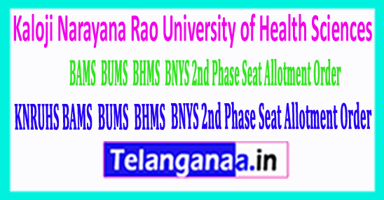 KNRUHS BAMS BUMS BHMS & BNYS 2nd Phase Seat Allotment Order 2018