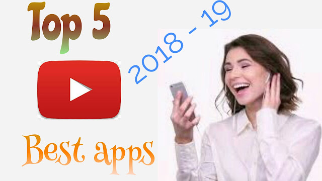 Top 5 android apps For YouTubers in 2018-19