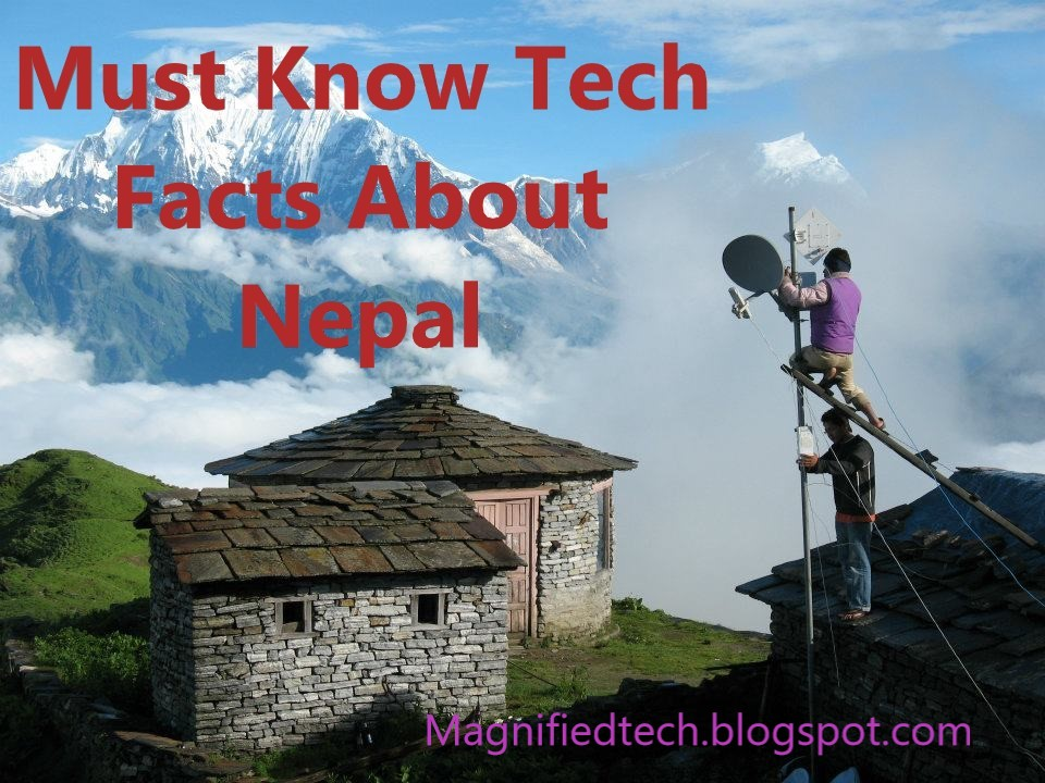 10 Must know Tech Facts about Nepal? Did you know??