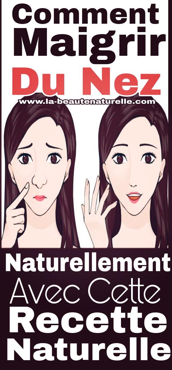 Comment maigrir du nez naturellement avec cette recette naturelle