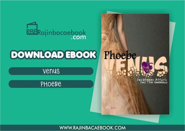 Download Novel Venus by Phoebe Pdf
