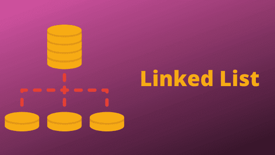 Linked List - Data structures and algorithms in hindi