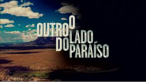 Resumo da Novela O Outro lado do Paraíso 17/04/2018 - Terça O Outro lado do Paraíso 17/04/2018