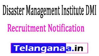 Disaster Management Institute DMI Bhopal Recruitment Notification 2017