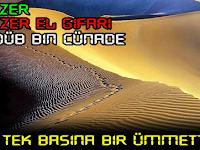 Ebu Zer el Gıfari (Cündeb İbni Cünâde) Kimdir