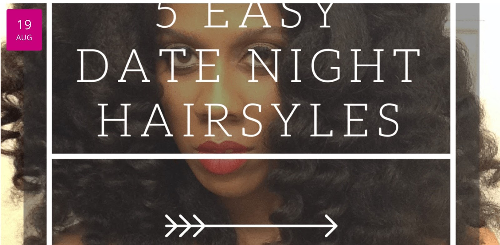 5 natural hairstyles for date night! | curlynikki | natural