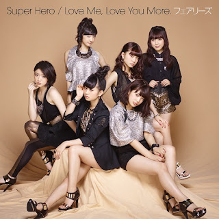 Fairies: Super Hero / Love Me, Love You More. 2014.05.28