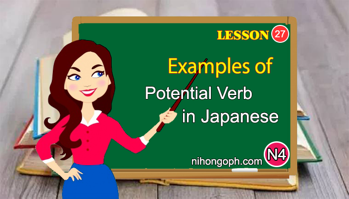 Examples of Potential Verb in Japanese