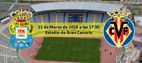 Previa UD Las Palmas - Villarreal CF 11 Marzo 17:30