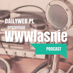 WWWlasnie podcast - DailyWeb
