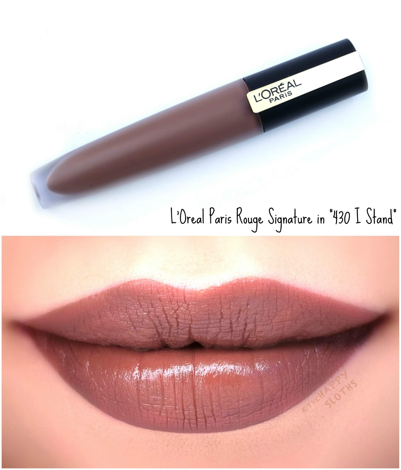 "L'Oreal | Rouge Signature Matte Liquid Lipstick in ""430 I Stand"": Review and Swatches"