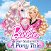 Barbie and her Sisters in A Pony Tale (2013) Subtitle Indonesia