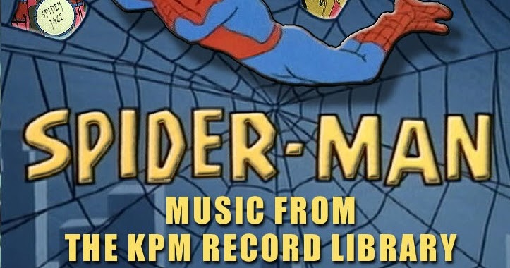 egroj world: Spider-Man • Music From The KPM Music Library [1967-1969]