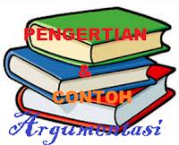 pengertian argumentasi dan contoh paragraf argumentasi