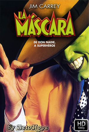 La Mascara [1994] [Latino-Ingles] HD 1080P  [Google Drive] GloboTV