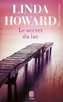http://lachroniquedespassions.blogspot.fr/2013/12/le-secret-du-lac-de-linda-howard.html