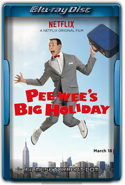 Pee-wees Big Holiday Torrent 720p 1080p