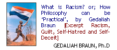 What is Racism? or; How Philosophy can be 'Practical', by Gedaliah Braun [Excerpt Racism, Guilt, Self-Hatred and Self-Deceit]