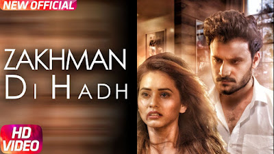 https://musicbasket24.blogspot.com/2018/05/zakhman-di-hadh-2018-hindi-full-video.html