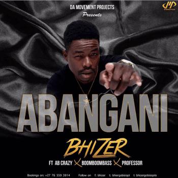 Bhizer ft. Professor, AB Crazy, BoomBass - Abangan