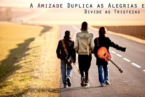 """O Som Do Coração: """"Não Somos Nada Sem Amigos"""""""