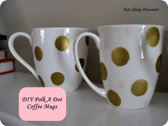 Diy Polka Dot Coffee Mugs